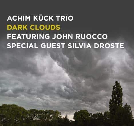 Achim Kueck Trio Dark Clouds spzepj - Dark Clouds - die neue CD des Achim Kück Trios