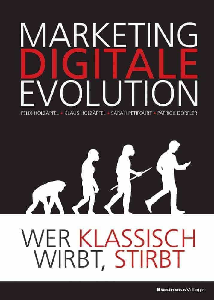 DIGITALE MARKETING EVOLUTION kam3ss - Digitale Marketing Evolution - Wer klassisch wirbt, stirbt