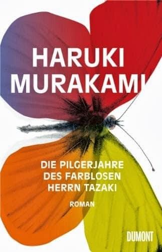 Die Pilgerjahre Des Farblosen Herrn Tazaki lpljbk - Die Pilgerjahre des farblosen Herrn Tazaki