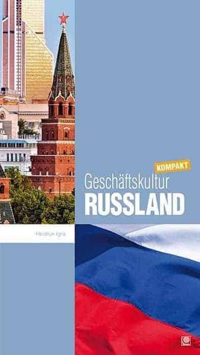 Geschaeftskultur Russland kompakt ipnnyc - Geschäftskultur Russland kompakt
