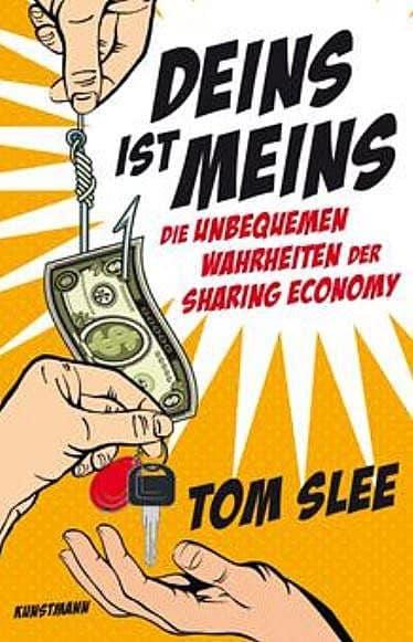 Tom Slee Deins ist Meins uw8r9p - Deins ist Meins - Über Sharing Economy in der Neuen Wirtschaft